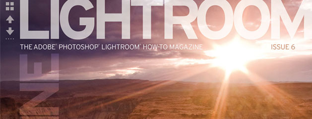 Lightroom Magazine Issue #6 Is Available!