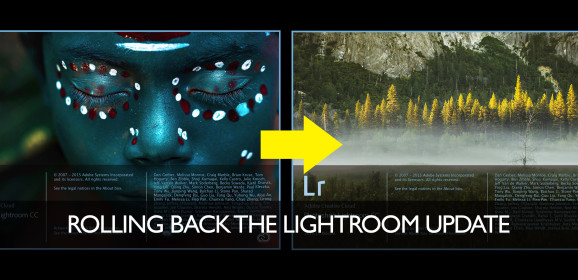 Having Problems w Lightroom 6.2? Rolling Back the Update (Video)