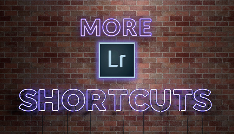 Seven More Of My Favorite Lightroom Classic Shortcuts